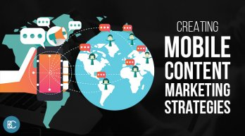 Creating Mobile Content Marketing Strategies