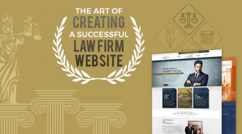 The Art of Creating a Successful Law Firm Website
