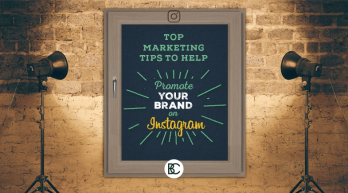 Top Marketing Tips to Help Promote Your Brand on Instagram