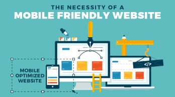 The Necessity of a Mobile Friendly Website