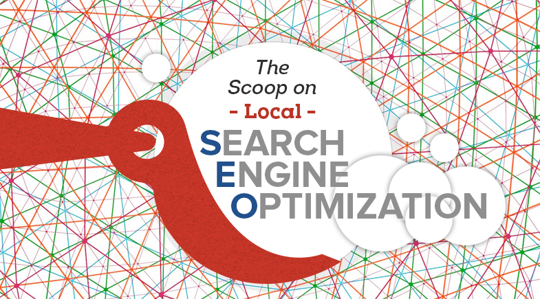 The Scoop on Local Search Engine Optimization