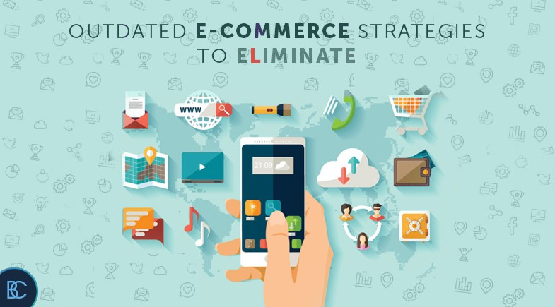 Outdated eCommerce Strategies to Eliminate