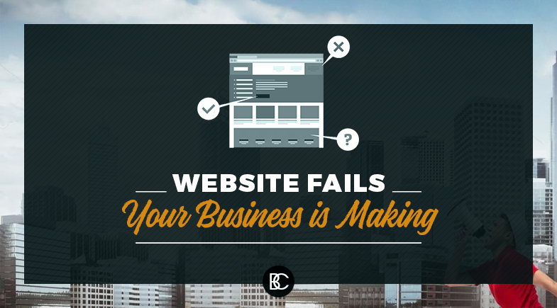 Website Fails Your Business is Making