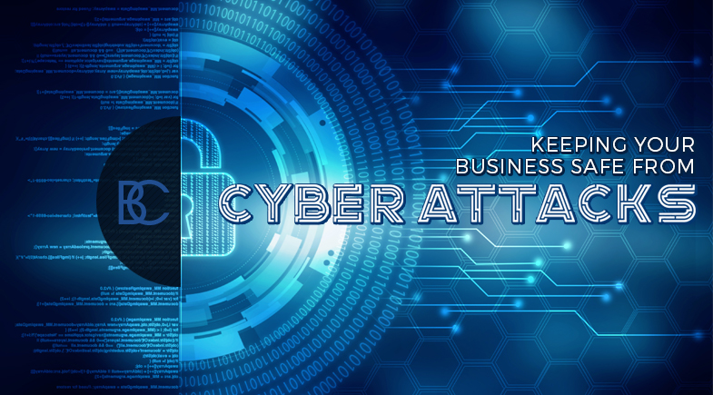 Keeping Your Business Safe From Cyber Attacks