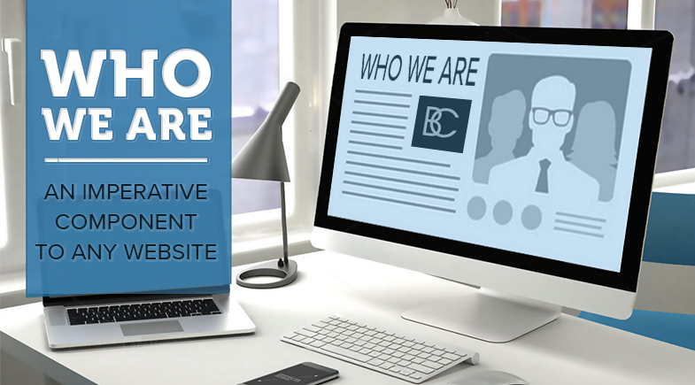 Who We Are: An Imperative Component to Any Website