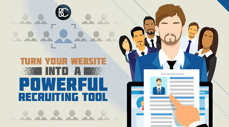 Turn Your Website Into a Powerful Recruiting Tool