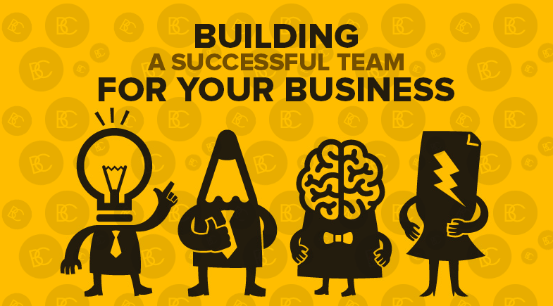 Building a Successful Team for Your Business