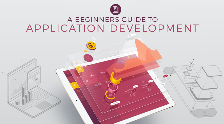 A Beginners Guide to Application Development