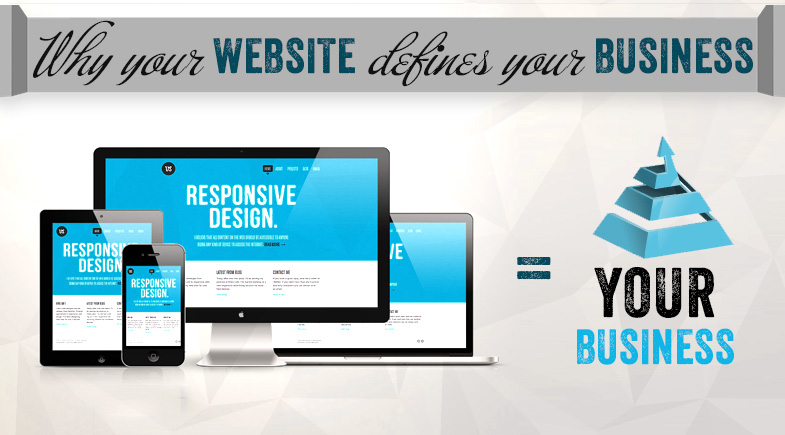 Why Your Website Defines Your Business
